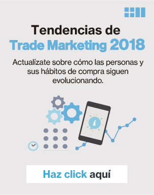 Tendencias de Trade Marketing 2018