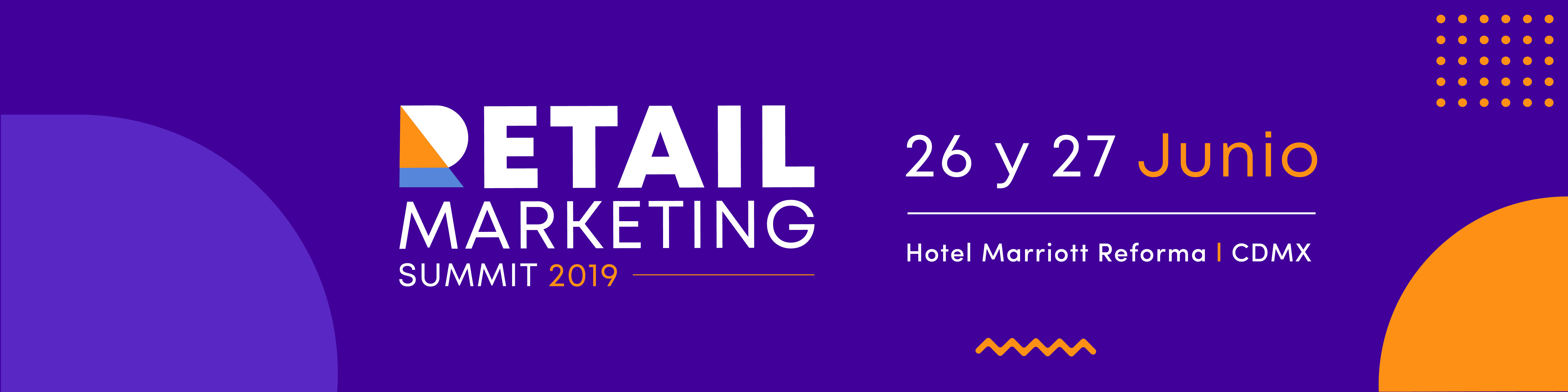 Conoce lo más relevante del Retail Marketing Summit 2019